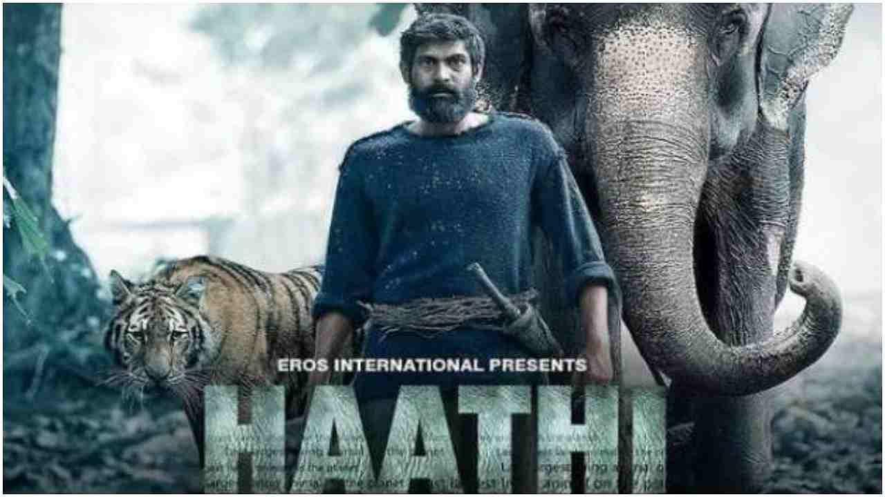 Haathi Mere Saathi : राणा दग्गुबाती की फिल्म का ट्रेलर रिलीज, हाथियों को बचाने के मिशन पर एक्टर