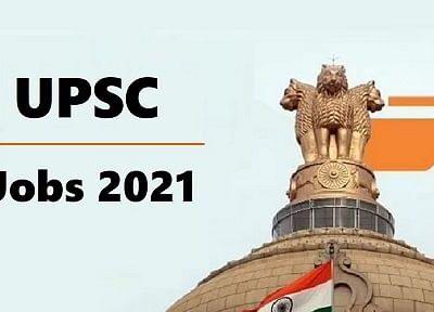 UPSC Recruitment 2021: यूपीएससी से जॉब पाने का मौका, कई पदों पर है वैकेंसी, 7th CPC सैलरी